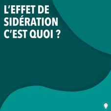 L'EFFET DE SIDÉRATION