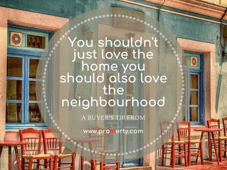 You should also love the neighbourhood.