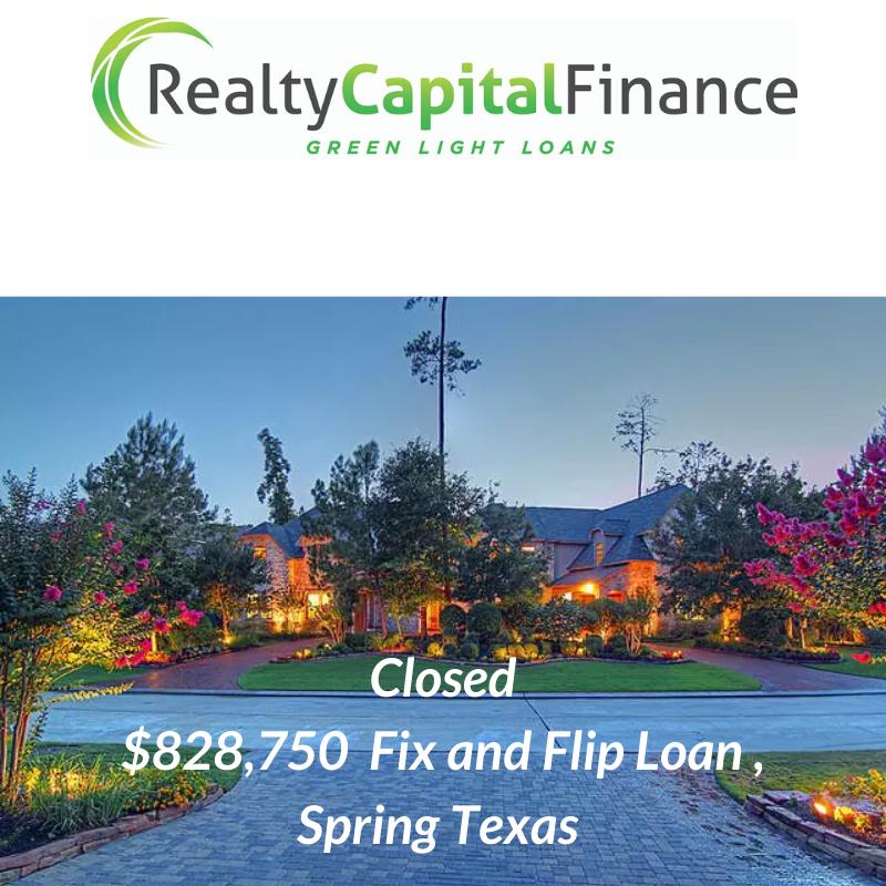 Closed $828, 000 Fix and Flip Loan, Texa