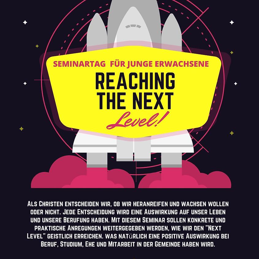 Reaching the Next Level - Seminartag für junge Erwachsene