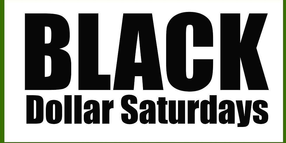 Black Dollar Saturdays