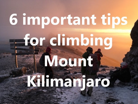 6 important tips for climbing Mount Kilimanjaro