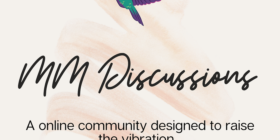 MM Discussions - Wednesday 12pm est with Leanna