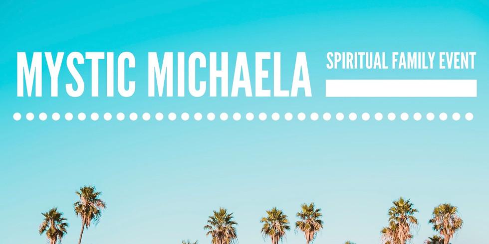 Mystic Michaela Spiritual Family Event