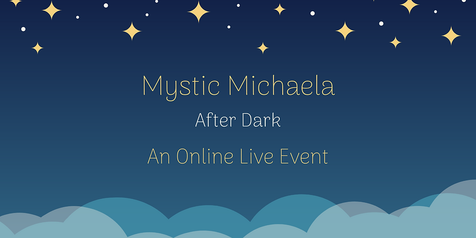 Mystic Michaela After Dark