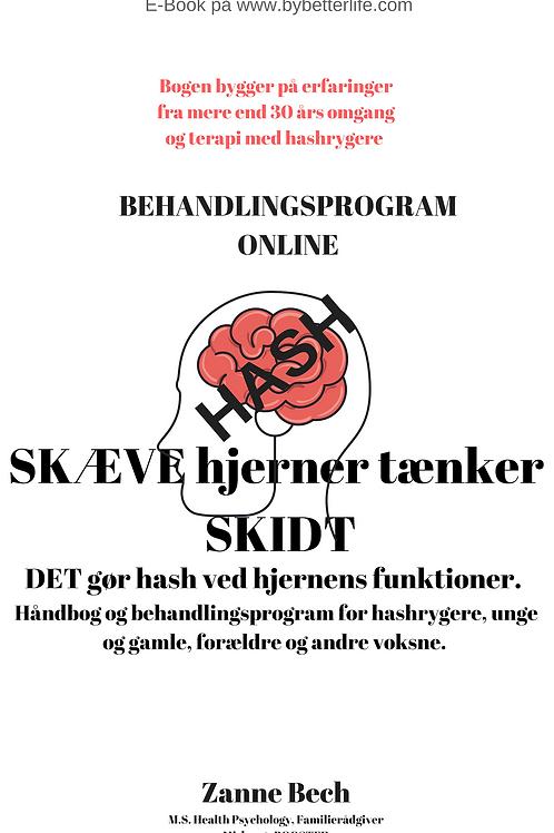HASH -SKÆVE HJERNER TÆNKER SKIDT - behandlingsprogram
