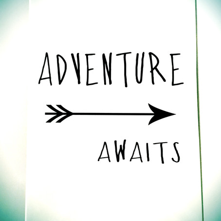 Adventure Awaits – we have passed 'go' and the dream is a reality