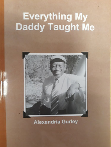 Everything My Daddy Taught Me