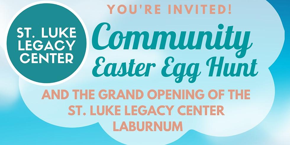 GRAND OPENING of St. Luke Legacy Center: Laburnum Location