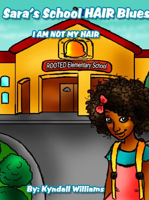 Sara's School HAIR Blues