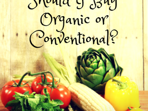 When to Buy: Organic vs. Conventional