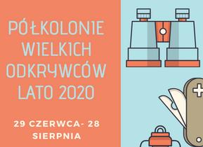 Półkolonie letnie Warszawa 2020 - Ruszyły zapisy!