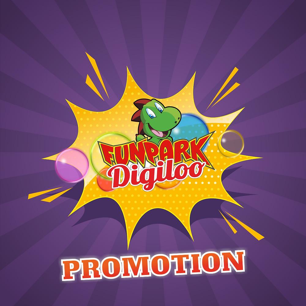 💥💥💥 Explosive 💥💥💥 promotion in Digiloo Fun Park!