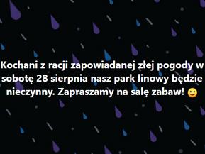 28 sierpnia park linowy będzie zamknięty