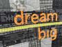 20 Dream Big 2 Anne Boundy _saidwithlove