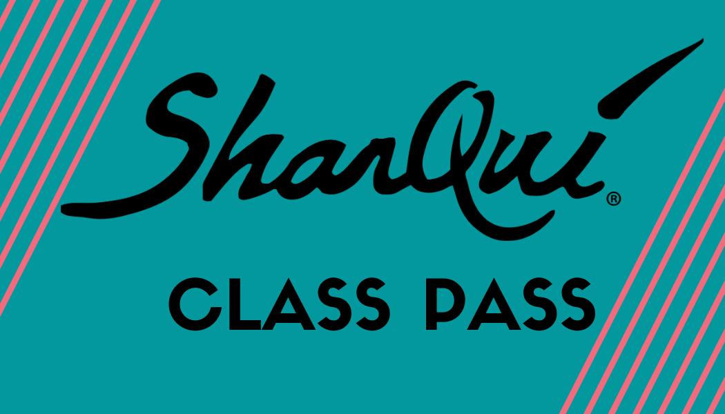 Sharqui ® Class Pass