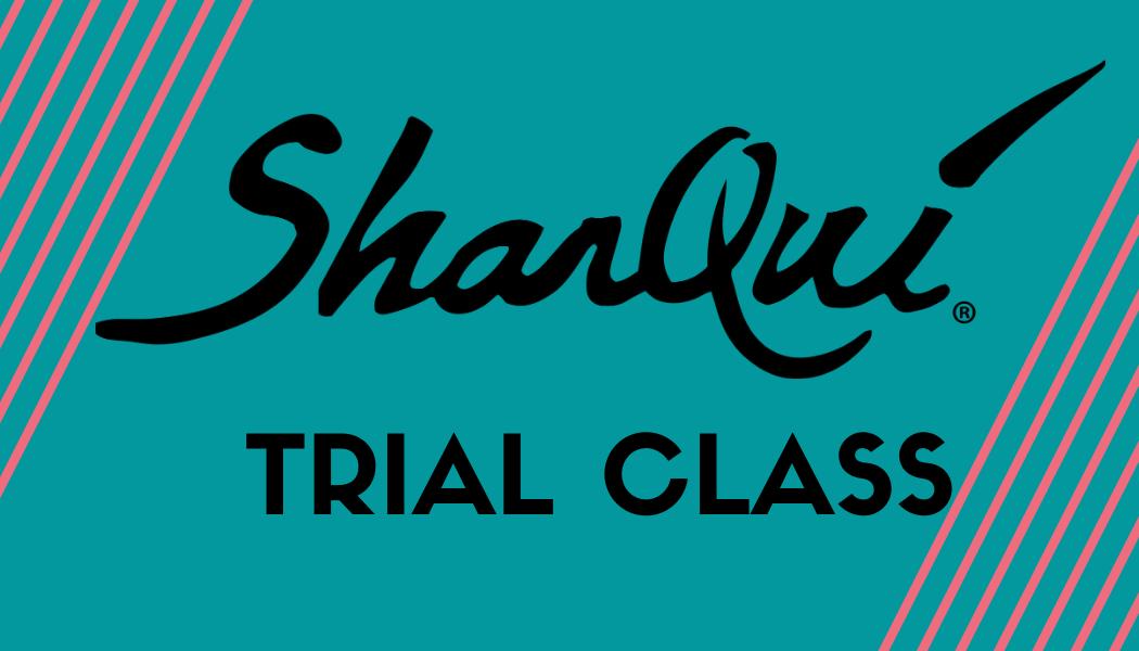 Sharqui ® Trial Class
