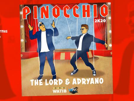 Nouveauté The Lord & Adryano - Pinocchio (clip)