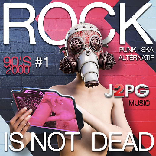 Non ! le rock Français n'est pas mort ! écouté la compilation Rock is not dead by J2PGMusic et montez le son !