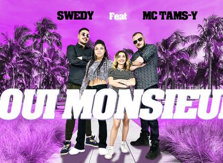 SWEDY Feat MC TAMS-Y - OUI MONSIEUR les clips