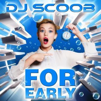 DJ Scoob For Early.jpg