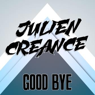 Pochette Julien Creance Good bye.jpg