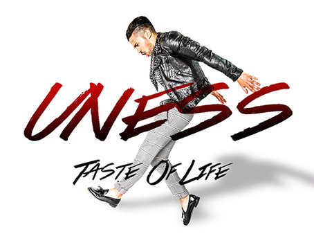 "Uness  "" Taste Of Life """