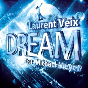 Cover avant_Dream_Laurent Veix_J2PG.jpg