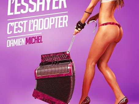L'ESSAYER C'EST L'ADOPTER DAMIEN MICHEL Ft. KATHY LORENZ, (album 19 titres)