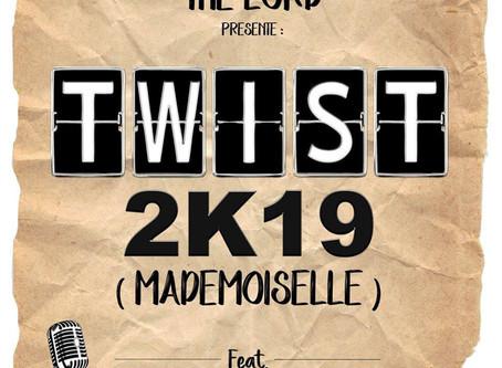 The Lord présente son nouveau titre TWIST 2K19 ( mademoiselle )