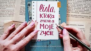 """""""Lista, która zmieniła moje życie""""- lekka komedia romantyczna, która porusza ważne kwestie."""