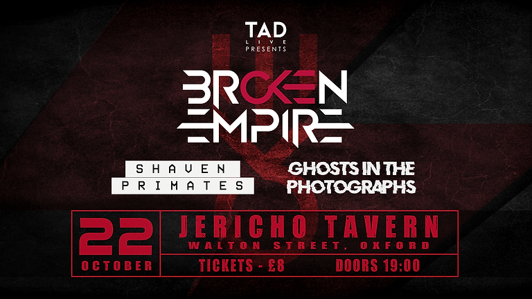Broken Empire / Shaven Primates / Ghosts In The Photographs