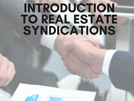 Introduction to Real Estate Syndications and How they Work
