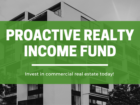 New Passive Investor Opportunity-  ProActive Realty Income Fund!