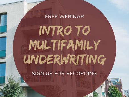 Free Webinar - Intro to Multifamily Underwriting