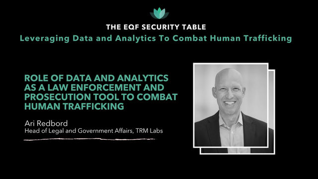 Data and Analytics As A Law Enforcement & Prosecution Tool To Combat Human Trafficking: Ari Redbord