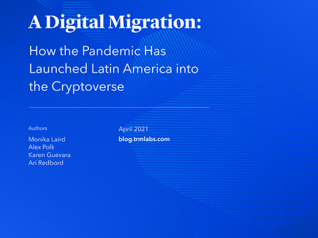 A Digital Migration: How The Pandemic Has Launched Latin America into the Cryptoverse