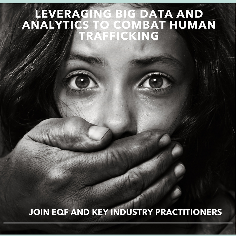 Leveraging Big Data and Analytics To Combat Human Trafficking