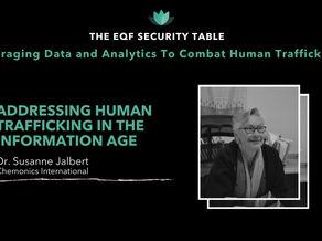 Addressing Human Trafficking in the Information Age: Dr. Susanne Jalbert