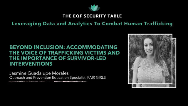 The Voice of Trafficking Victims and the Importance of Survivor-Led Interventions: Jasmine Morales
