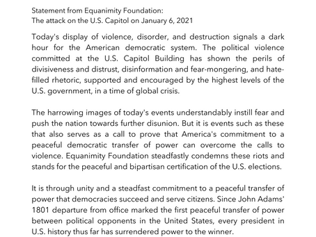 Statement from Equanimity Foundation: The Attack on the U.S. Capitol on 1/6/21