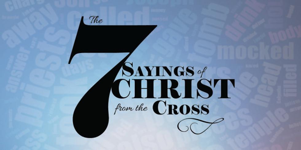 Last 7 Sayings of Christ