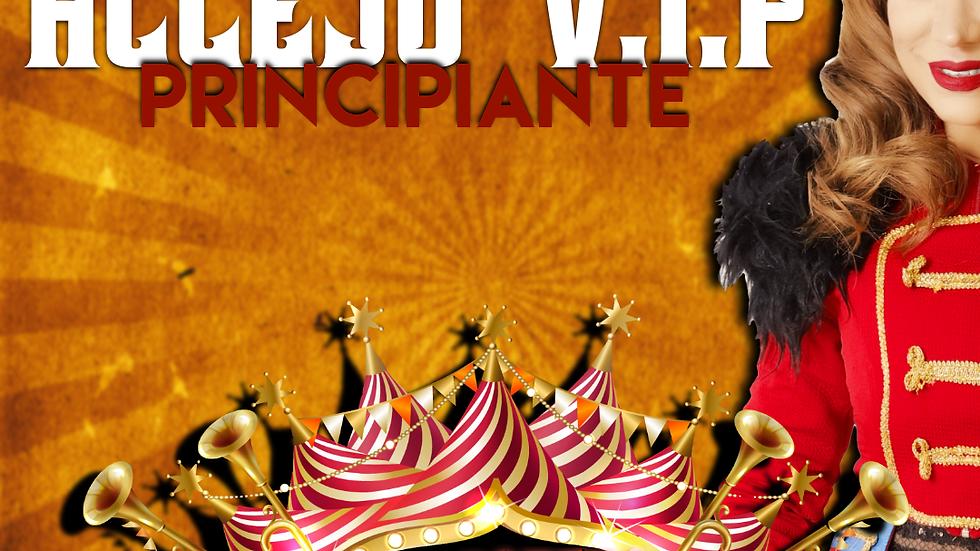 ACCESO VIP PRINCIPIANTE