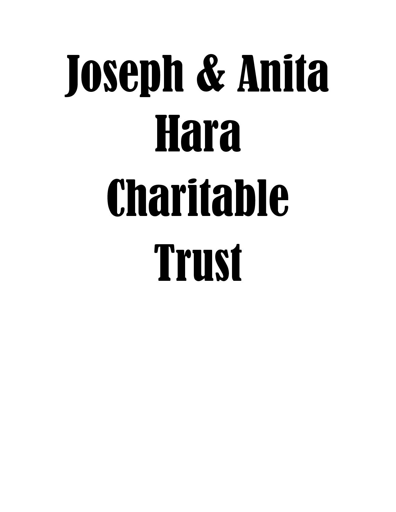 Joseph and Anita Hara Charitable Trust-p
