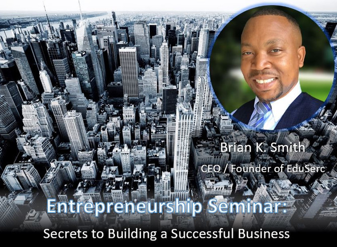 Entrepreneurship: Secrets to Building a Successful Business