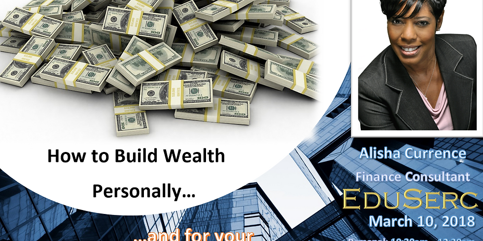 Strategies to Build Business/Non-Profit Wealth  - Mar 10, 2018 @ 1:30pm - 3:30pm