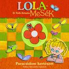 Lola mesék - Paradicsom kertészet