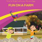 Time for English- Fun on Farm