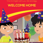 Time for English- Welcome Home