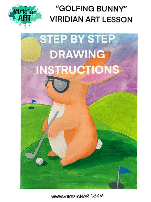 DIGITAL DOWNLOAD GOLFING BUNNY DRAWING INSTRUCTIONS- for 3-8th Grade